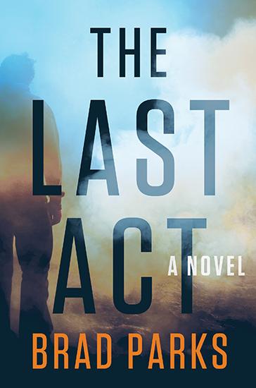Brad Parks: The Last Act
