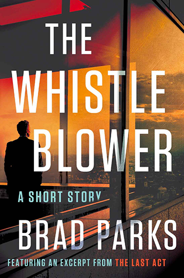 Brad Parks: The Whistle Blower