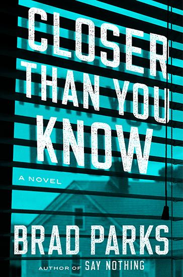 Brad Parks: Closer Than You Know