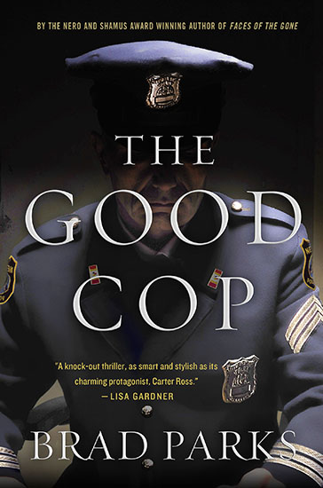 Brad Parks: The Good Cop